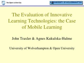 The Evaluation of Innovative Learning Technologies: the Case of Mobile Learning