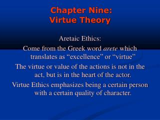 Chapter Nine: Virtue Theory