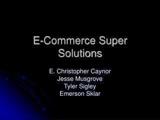 E-Commerce Super Solutions