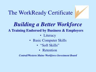 The WorkReady Certificate