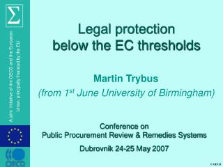 Legal protection             below the EC thresholds