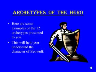 ARCHETYPES  OF  THE  HERO