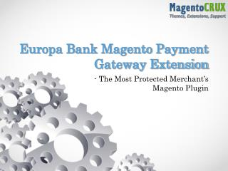 Europa Bank Magento Payment Gateway Extension – the Most Pro