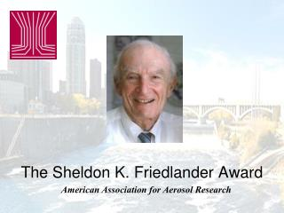 The Sheldon K. Friedlander Award