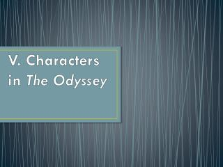 V. Characters  in  The Odyssey