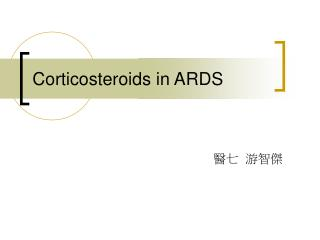 Corticosteroids in ARDS