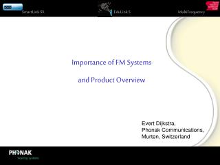 Importance of FM Systems  and Product Overview