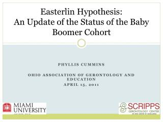 Easterlin  Hypothesis: An Update of the Status of the Baby Boomer Cohort