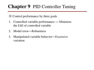 Chapter 9   PID Controller Tuning
