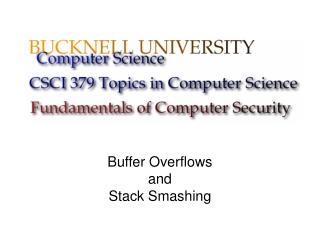 Buffer Overflows and Stack Smashing