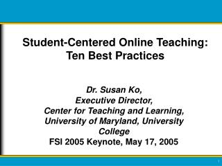 Student-Centered Online Teaching: Ten Best Practices