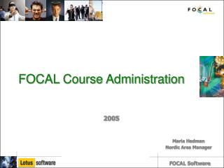 FOCAL Course Administration