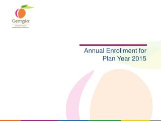 Annual Enrollment for Plan Year 2015