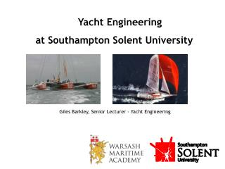Yacht Engineering  at Southampton  Solent  University
