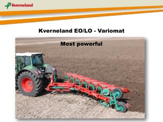 Kverneland EO/LO - Variomat Most powerful