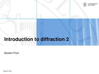 Introduction to diffraction 2