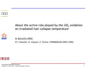 About the active role played by the UO 2  oxidation on irradiated fuel collapse temperature
