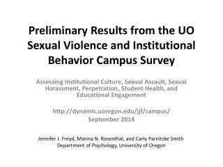Preliminary Results from the UO Sexual Violence and Institutional Behavior Campus Survey
