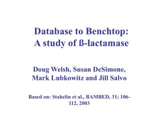 Database to Benchtop: A study of ß-lactamase