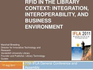 RFID in the Library Context: Integration, Interoperability, and Business Environment