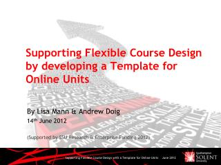 Supporting Flexible Course Design by developing a Template for Online Units