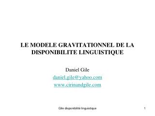 LE MODELE GRAVITATIONNEL DE LA DISPONIBILITE LINGUISTIQUE