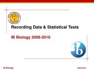 Recording Data & Statistical Tests