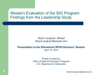 Westat's Evaluation of the SIG Program: Findings from the Leadership Study