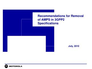 Recommendations for Removal of AMPS in 3GPP2 Specifications