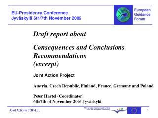 Draft report about 		Consequences and Conclusions 		Recommendations 		(excerpt)