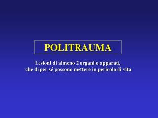 POLITRAUMA