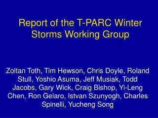 Report of the T-PARC Winter Storms Working Group