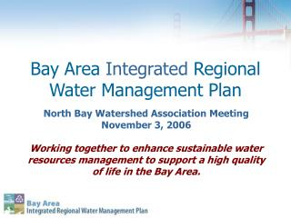 Bay Area  Integrated  Regional Water Management Plan