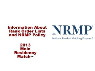 Information About Rank Order Lists and NRMP Policy