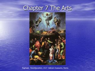 Chapter 7 The Arts