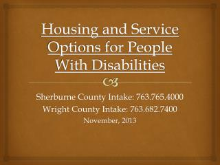 Housing  and Service Options for People With  Disabilities