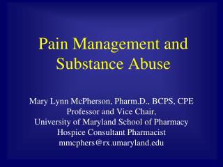 Pain Management and Substance Abuse