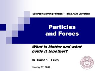 Particles and Forces