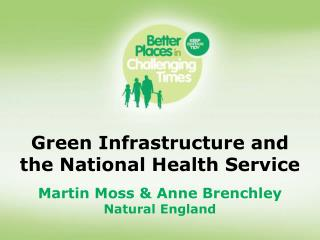 Green Infrastructure and the National Health Service