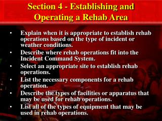 Section 4 - Establishing and Operating a Rehab Area