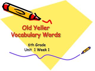 Old Yeller Vocabulary Words
