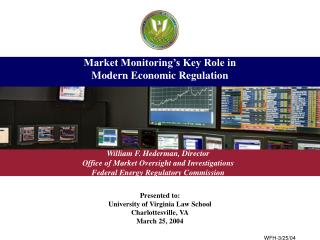 Market Monitoring's Key Role in  Modern Economic Regulation