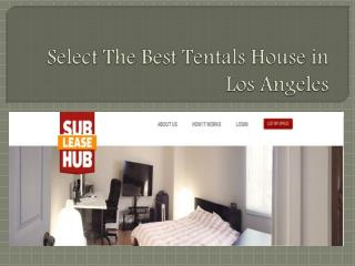 Select The Best Tentals House in Los Angeles