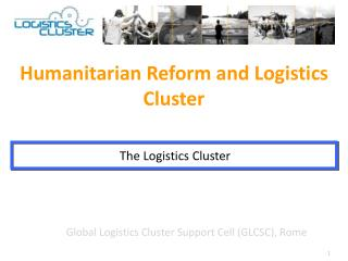 Global Logistics Cluster Support Cell (GLCSC), Rome