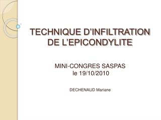 TECHNIQUE D'INFILTRATION  DE L'EPICONDYLITE