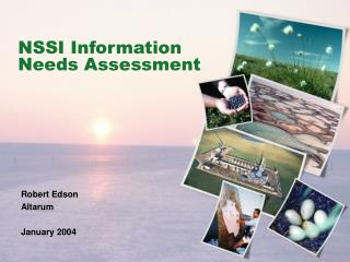 NSSI Information Needs Assessment