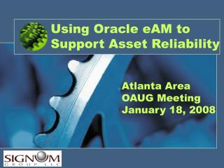 Using Oracle eAM to Support Asset Reliability