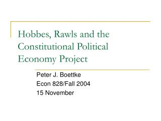 Hobbes, Rawls and the Constitutional Political Economy Project