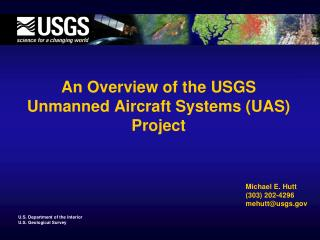An Overview of the USGS Unmanned Aircraft Systems (UAS) Project