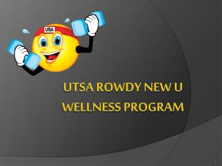 UTSA Rowdy New U  Wellness Program